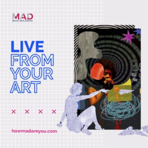 Live from your art